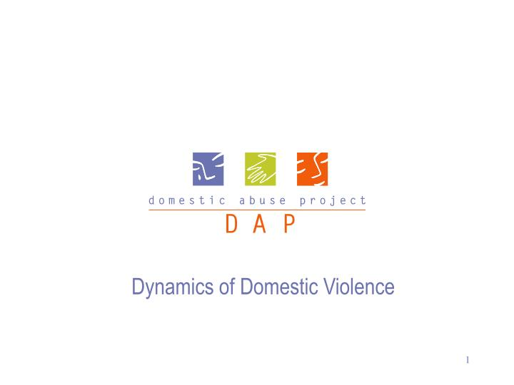Dynamics of Domestic Violence