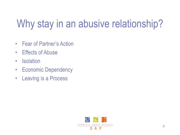 Why stay in an abusive relationship?