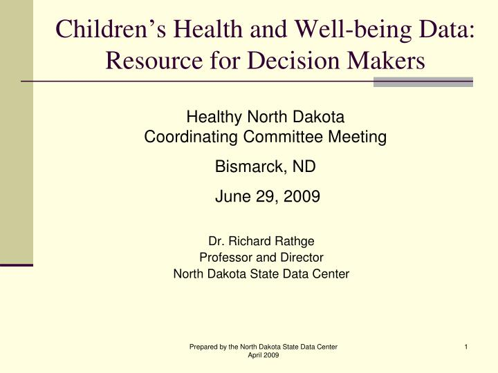 Children s health and well being data resource for decision makers
