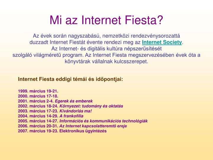 Mi az Internet Fiesta?