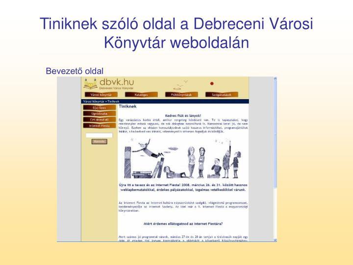 Tiniknek szóló oldal a Debreceni Városi Könyvtár weboldalán