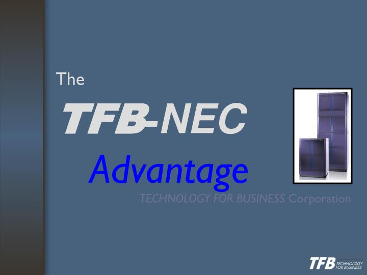 The tfb nec advantage