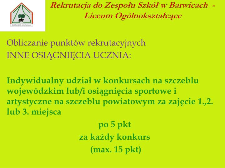 Rekrutacja do Zespołu Szkół w Barwicach  - Liceum Ogólnokształcące