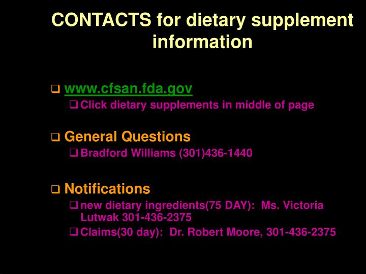 CONTACTS for dietary supplement information