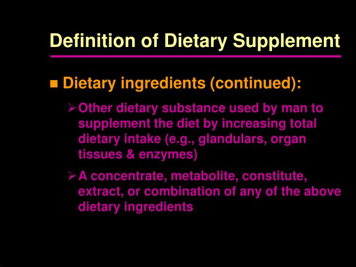 Definition of Dietary Supplement