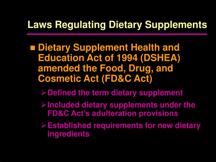 Laws regulating dietary supplements