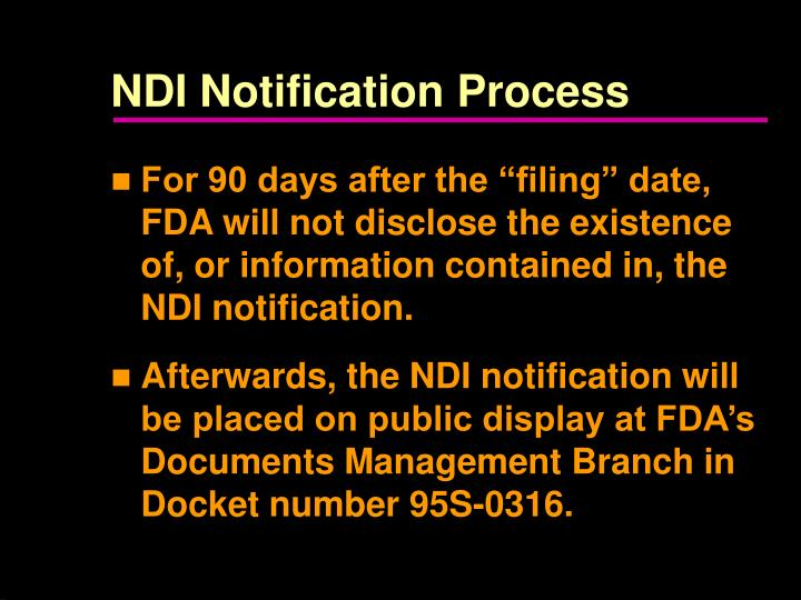 NDI Notification Process