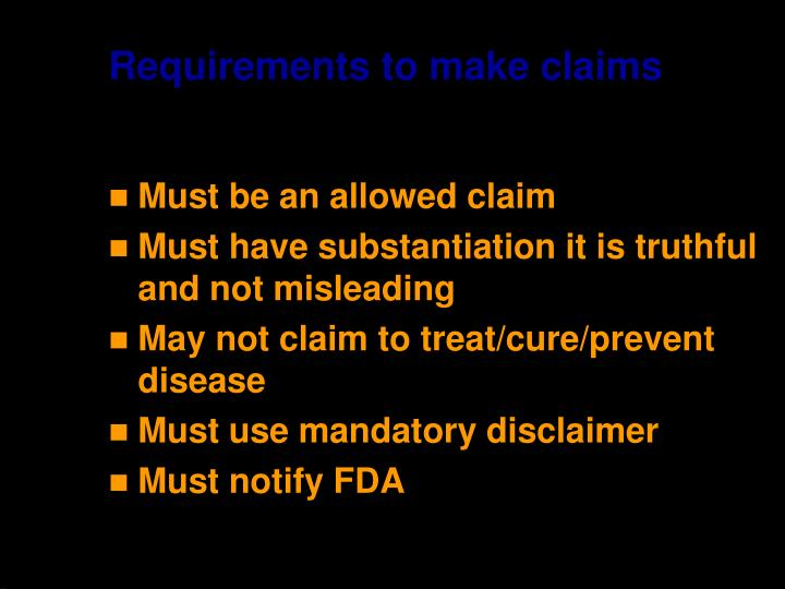Requirements to make claims