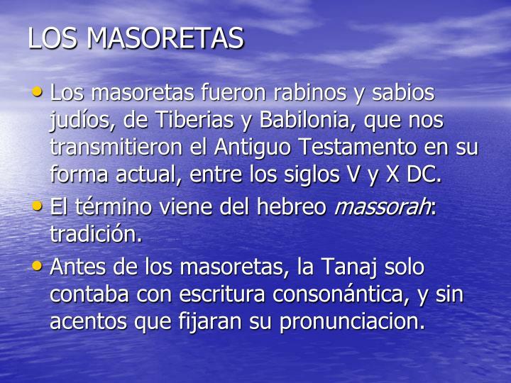 LOS MASORETAS