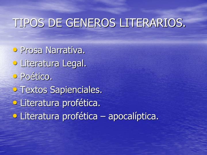 TIPOS DE GENEROS LITERARIOS.