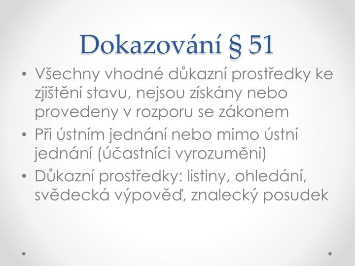 Dokazování § 51