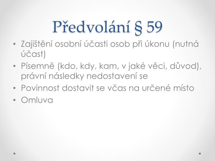 Předvolání § 59
