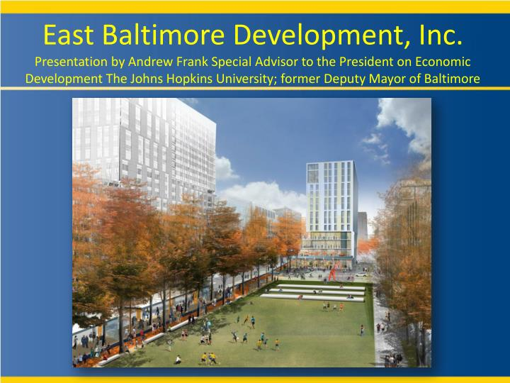 East Baltimore Development, Inc.