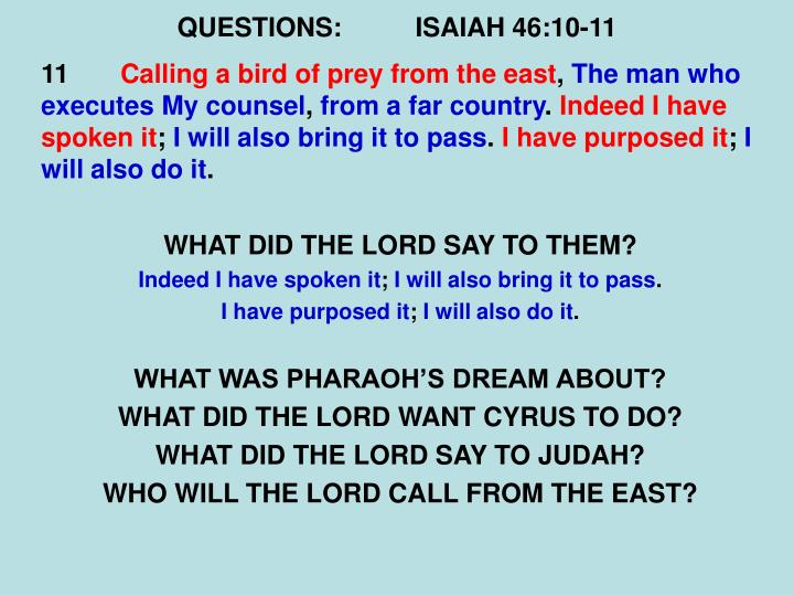 QUESTIONS:ISAIAH 46:10-11
