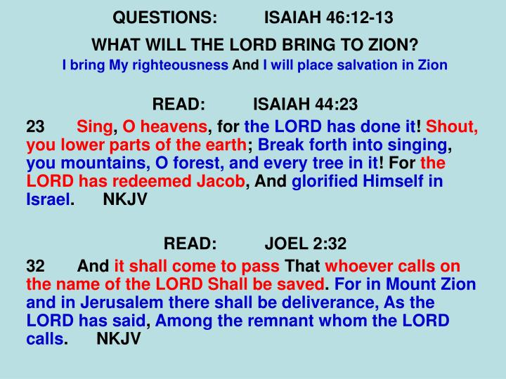 QUESTIONS:ISAIAH 46:12-13