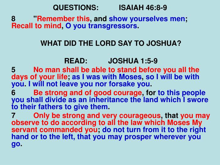 QUESTIONS:ISAIAH 46:8-9