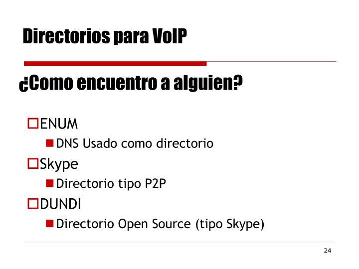 Directorios para VoIP
