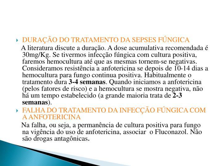 DURAÇÃO DO TRATAMENTO DA SEPSES FÚNGICA