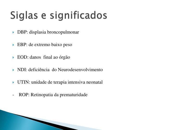 DBP: displasia broncopulmonar