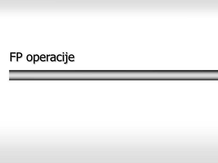 FP operacije