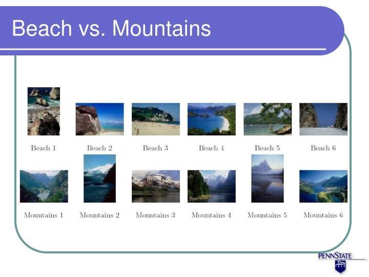 Beach vs. Mountains