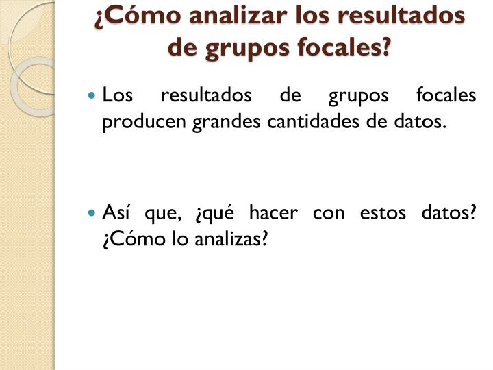 ¿Cómo analizar los resultados de grupos