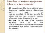 identificar las variables que pueden influir en la interpretaci n1