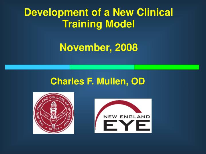 Development of a new clinical training model november 2008