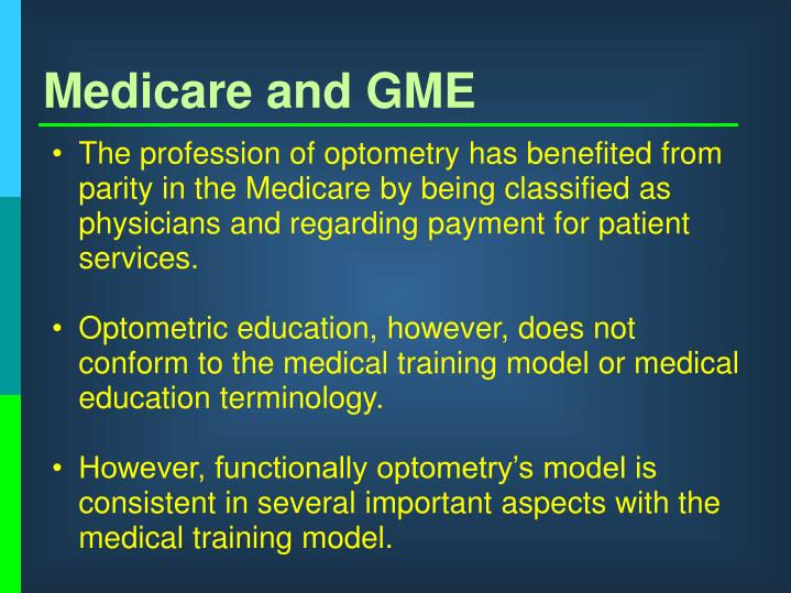 Medicare and gme