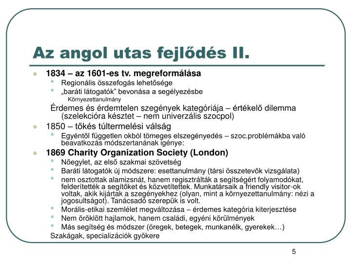 Az angol utas fejlődés II.