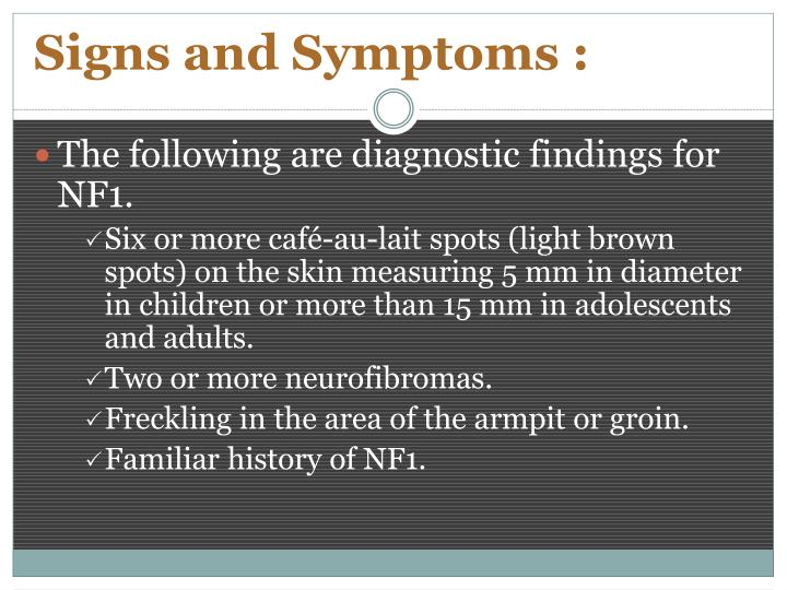 Signs and Symptoms :