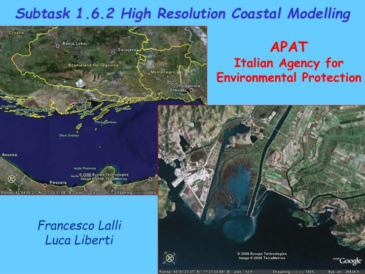 Subtask 1.6.2 High Resolution Coastal Modelling