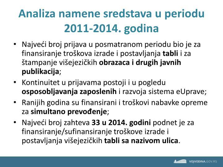 Analiza namene sredstava u periodu 2011-2014. godina