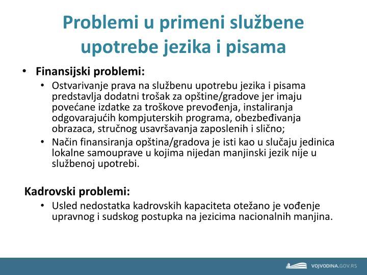 Problemi u primeni službene upotrebe jezika i pisama