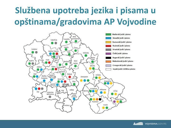 Službena upotreba jezika i pisama u opštinama/gradovima AP Vojvodine