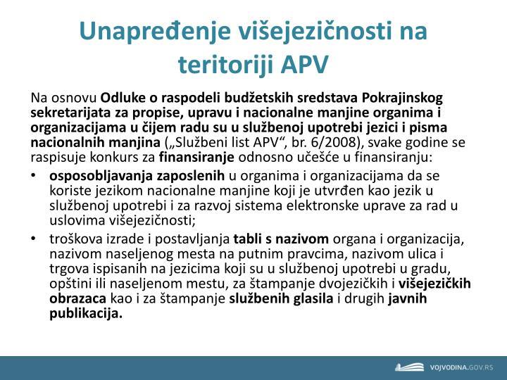 Unapređenje višejezičnosti na teritoriji APV