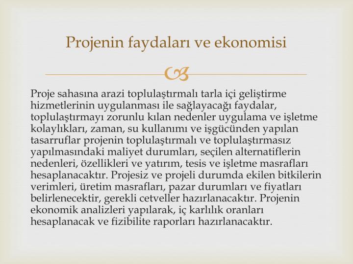 Projenin faydaları ve ekonomisi