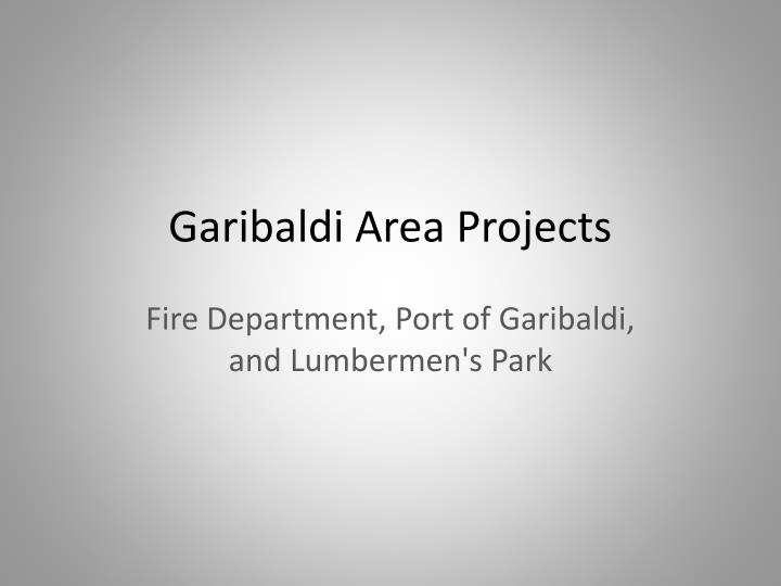 Garibaldi Area Projects