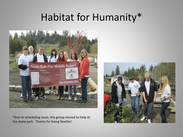 Habitat for Humanity*