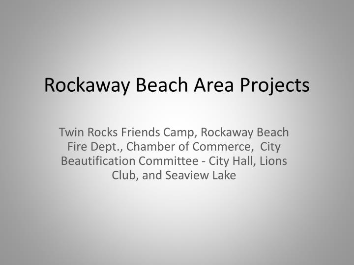 Rockaway Beach Area Projects