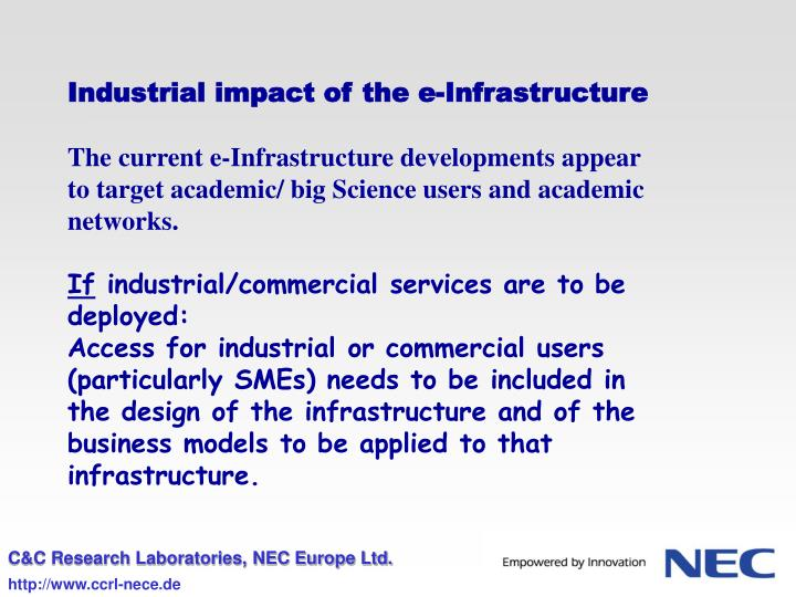 Industrial impact of the e-Infrastructure
