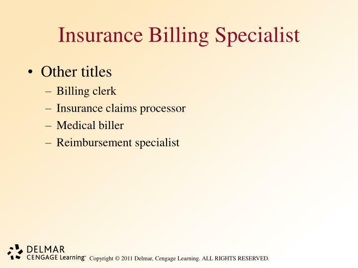 Insurance Billing Specialist
