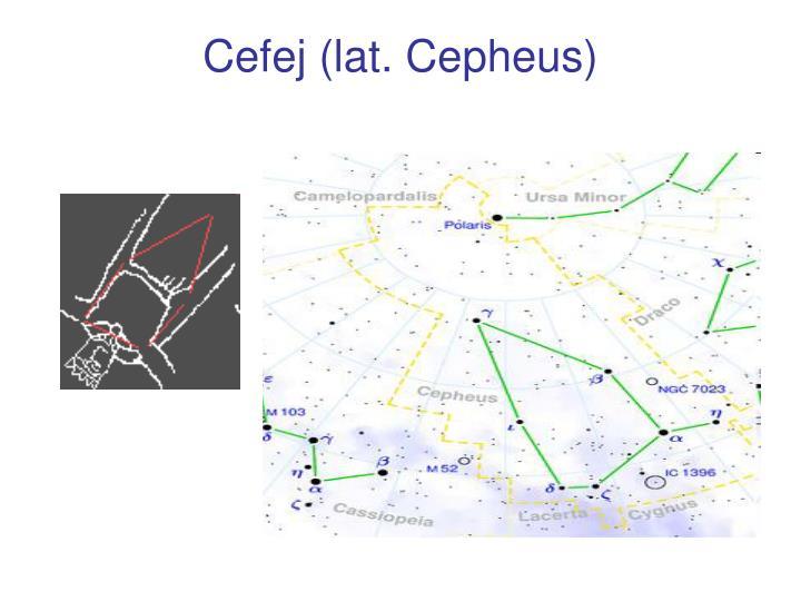 Cefej (lat. Cepheus)