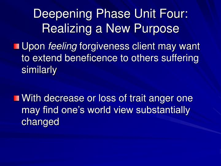 Deepening Phase Unit Four: