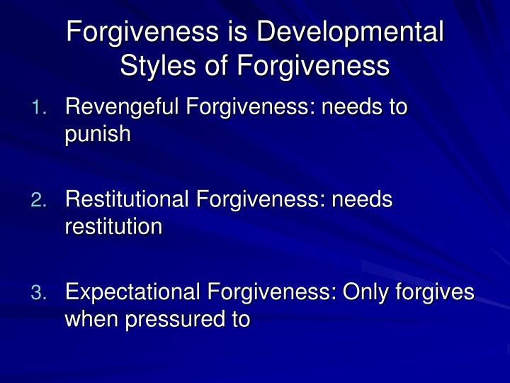 Forgiveness is Developmental