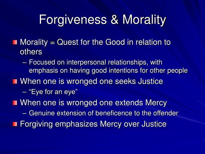 Forgiveness & Morality