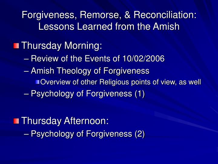 Forgiveness remorse reconciliation lessons learned from the amish2
