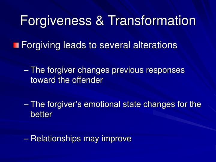 Forgiveness & Transformation