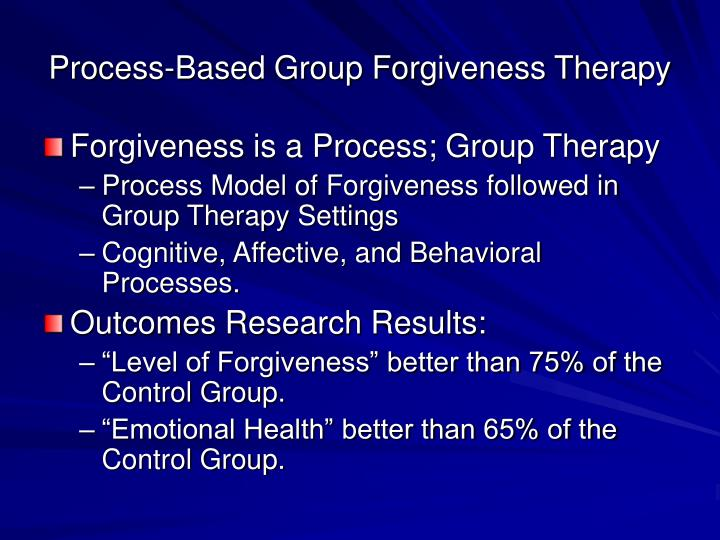 Process-Based Group Forgiveness Therapy