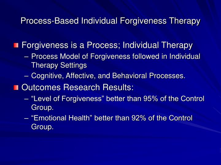 Process-Based Individual Forgiveness Therapy